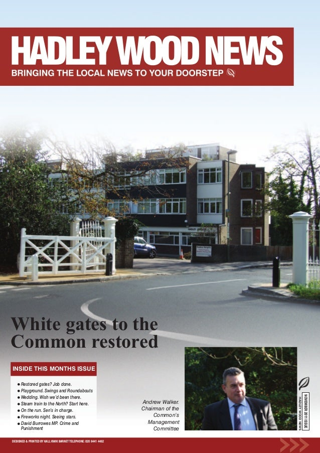White gates to theCommon restoredINSIDE THIS MONTHS ISSUE      Restored gates? Job done.      Playground. Swings and Round...