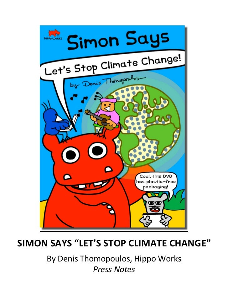 """SIMON SAYS """"LET'S STOP CLIMATE CHA..."""