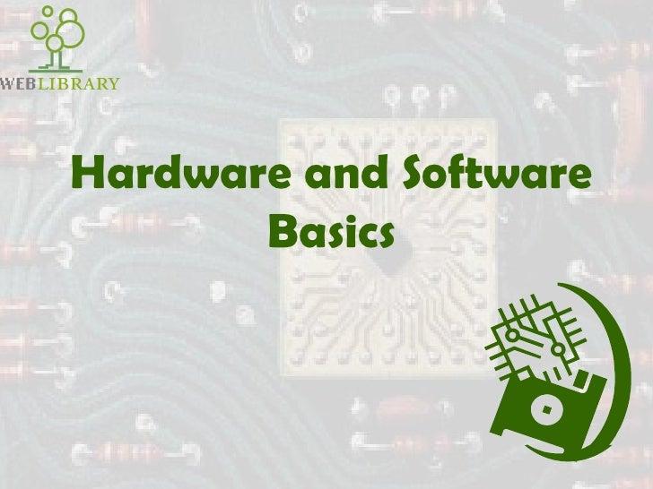 hardware software basics