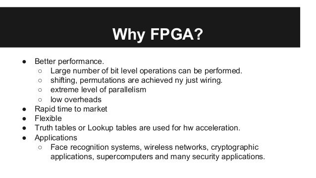 fpga based system A field-programmable gate array sram – based on static memory technology in-system programmable and re-programmable requires external boot devices.