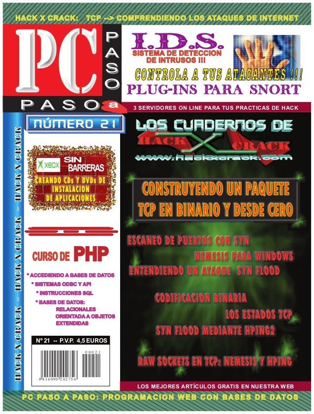 HACK X CRACK: TCP --> COMPRENDIENDO LOS ATAQUES DE INTERNET LOS MEJORES ARTÍCULOS GRATIS EN NUESTRA WEB PC PASO A PASO: PR...
