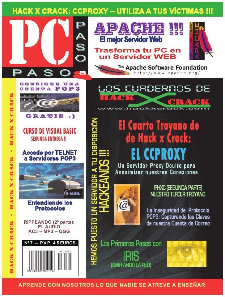 PC                        HACK X CRACK: CCPROXY -- UTILIZA A TUS VÍCTIMAS !!!                                             ...