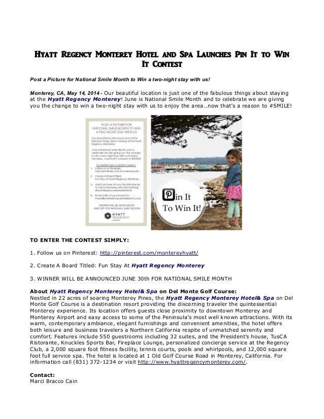 Hyatt Regency Monterey Hotel and Spa Launches Pin It to Win It Contest Post a Picture for National Smile Month to Win a tw...