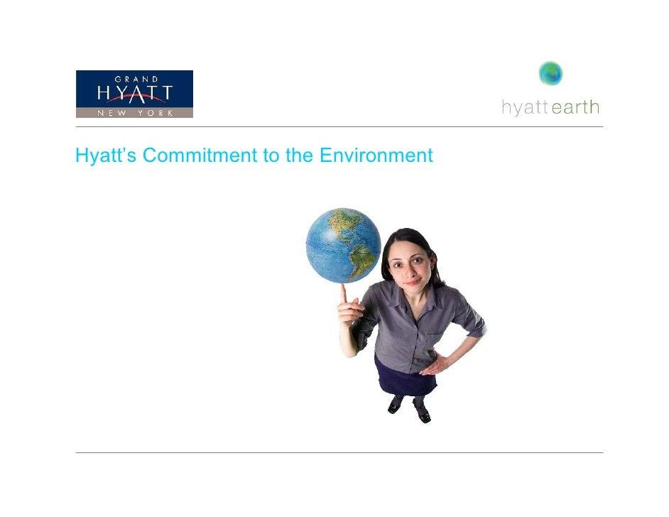 Hyatts Commitment And Grand Hyatt New Green Program