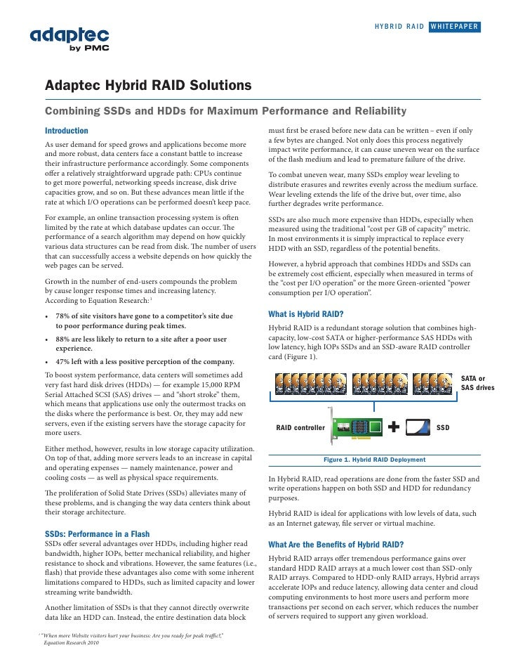 HYBRID RAID WHITEPAPER                      Adaptec Hybrid RAID Solutions                      Combining SSDs and HDDs for...