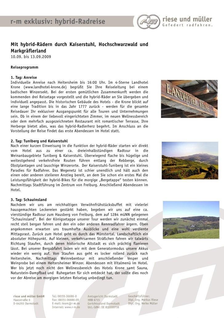 r-m exklusiv: hybrid-RadreiseMit hybrid-Rädern durch Kaiserstuhl, Hochschwarzwald undMarkgräflerland10.09. bis 13.09.2009R...