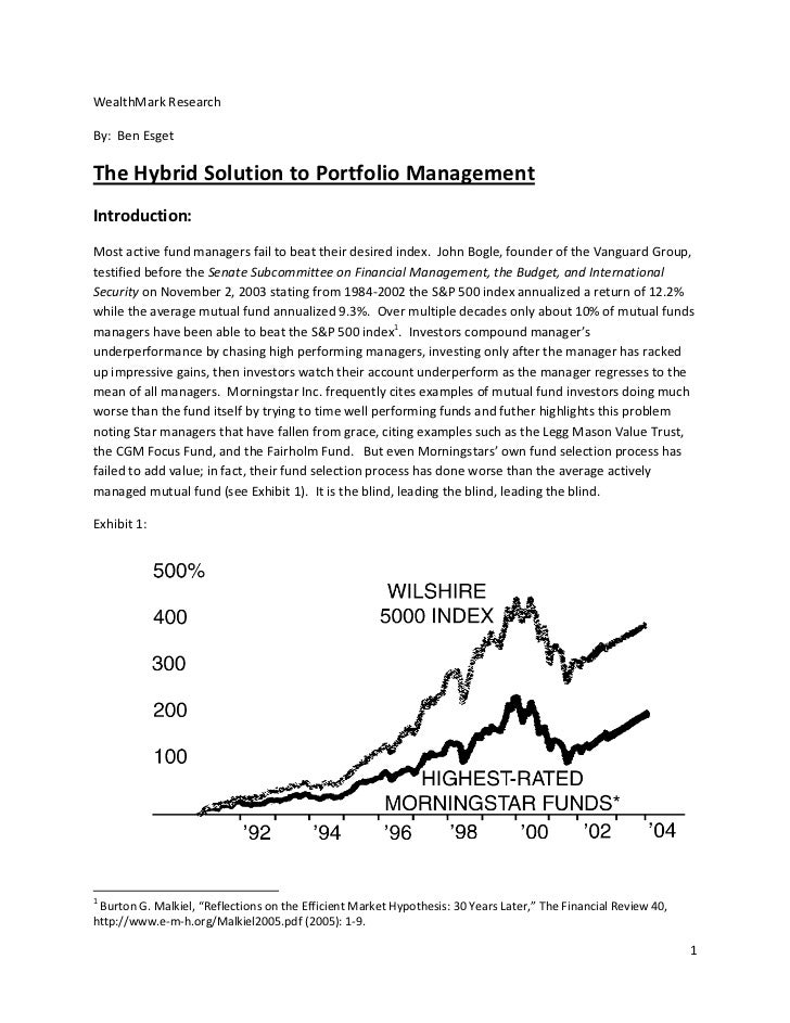WealthMark Research By:  Ben Esget The Hybrid Solution to Portfolio Management   Introduction:...