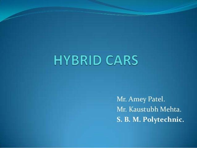 Mr. Amey Patel. Mr. Kaustubh Mehta. S. B. M. Polytechnic.