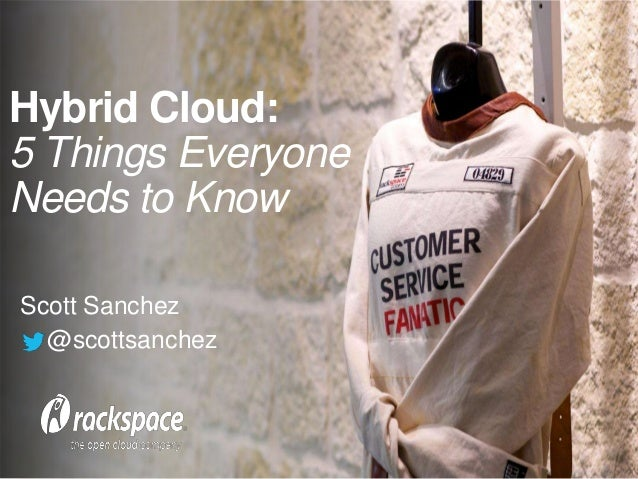 Hybrid cloud - 5 things everyone needs to know - Scott Sanchez - January 2014