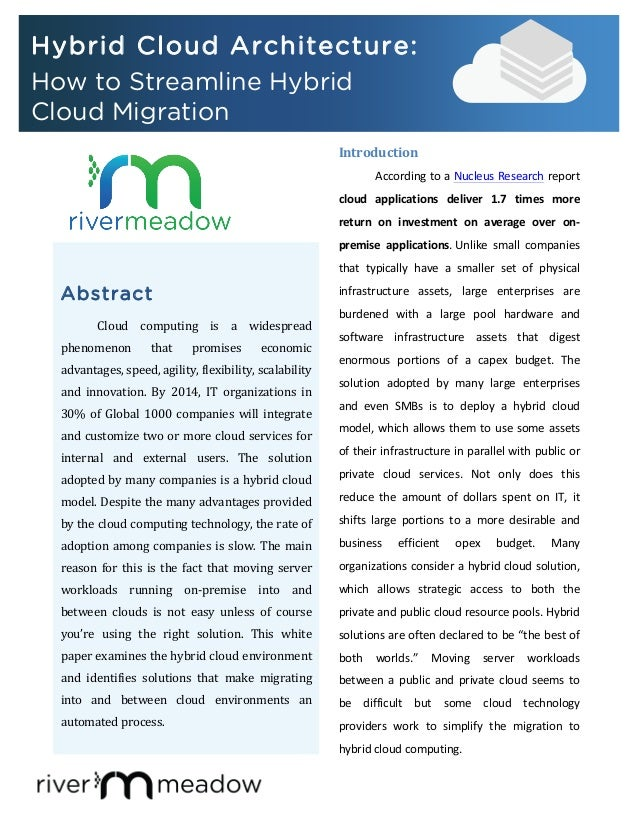 AbstractCloud	   computing	   is	   a	   widespread	  phenomenon	   that	   promises	   economic	  advantages,	  speed,	  ...