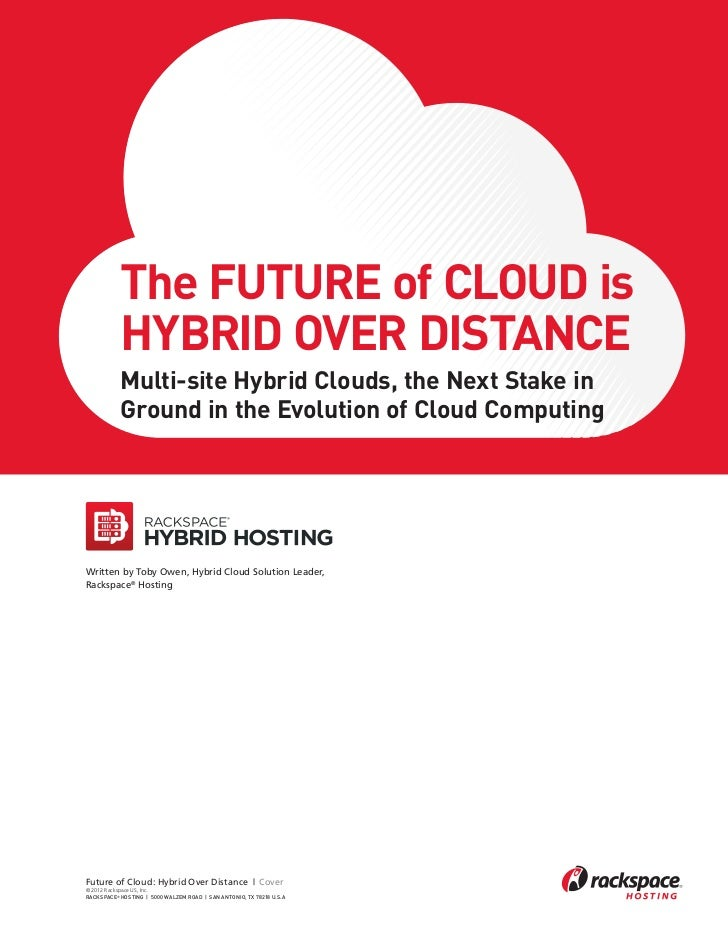 The Future of Cloud is Hybrid over Distance