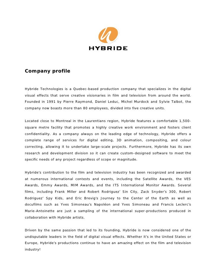 Company profileHybride Technologies is a Quebec-based production company that specializes in the digitalvisual effects tha...