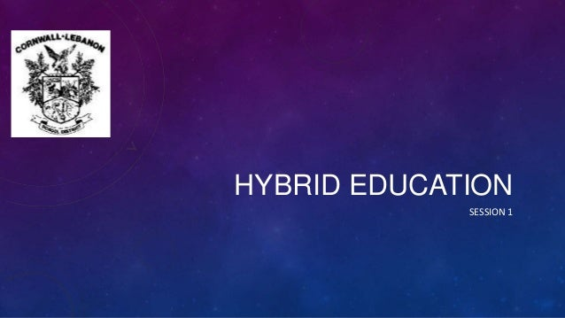 Hybrid Education (session 1)