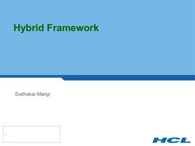 Hybrid Framework Sudhakar.Mangi )