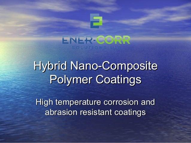 Nano Technology Pipe Coating
