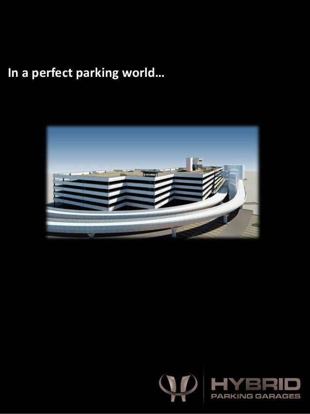 In a perfect parking world…
