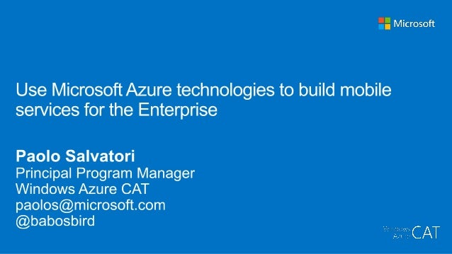 Use Windows Azure Service Bus, BizTalk Services, Mobile Services, and BizTalk Server to create hybrid solutions