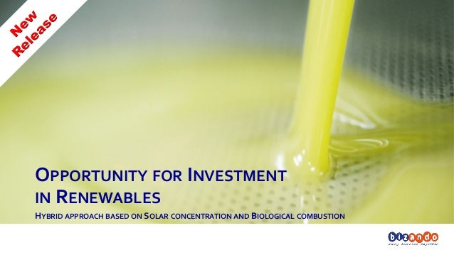 OPPORTUNITY  FOR  INVESTMENT     IN  RENEWABLES   HYBRID  APPROACH  BASED  ON  SOLAR  CONCENTRATION...