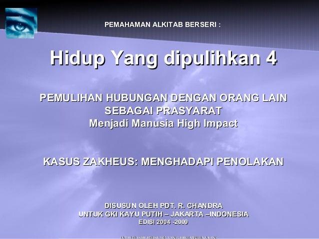 PEMAHAMAN ALKITAB BERSERI :PEMAHAMAN ALKITAB BERSERI : Hidup Yang dipulihkan 4Hidup Yang dipulihkan 4 PEMULIHAN HUBUNGAN D...