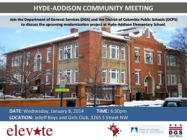 HYDE-­‐ADDISON	   COMMUNITY	   MEETING	    Join	   the	   Department	   of	   General	   Services	   (DGS)	   and	   the	 ...