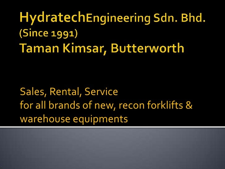 HydratechEngineering Sdn. Bhd.(Since 1991)Taman Kimsar, Butterworth<br />Sales, Rental, Service <br />for all brands of ne...