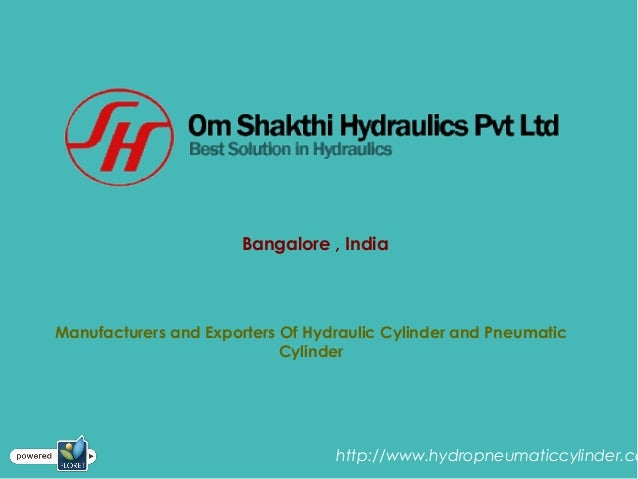 Bangalore , India Manufacturers and Exporters Of Hydraulic Cylinder and Pneumatic Cylinder http://www.hydropneumaticcylind...