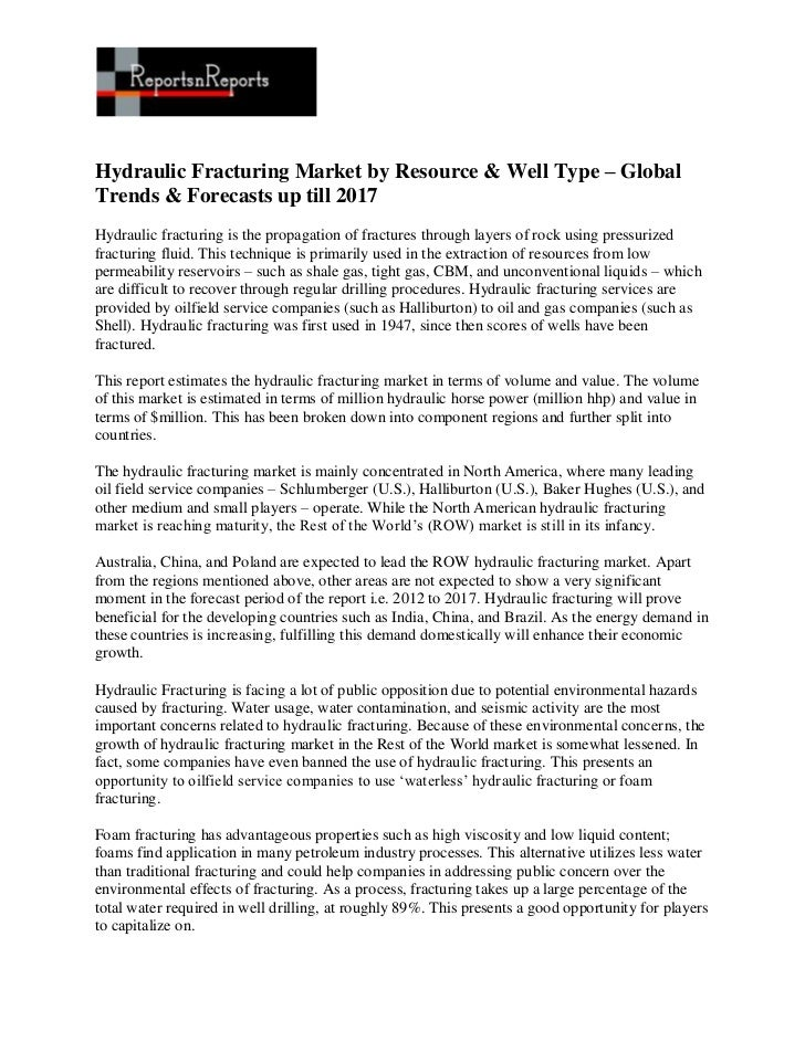 Hydraulic fracturing market by resource & well type – global trends & forecasts up till 2017