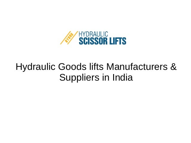 Hydraulic Pullers Manufacturers In India : Hydraulic lifts india