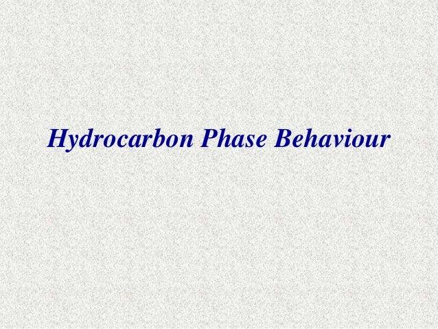 Hydrocarbon Phase Behaviour