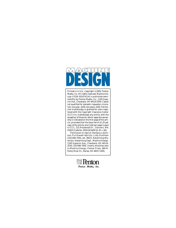 Printed in U.S.A., Copyright © 2000. PentonMedia, Inc. All rights reserved. Machine De-sign (ISSN 0024-9114) is published ...