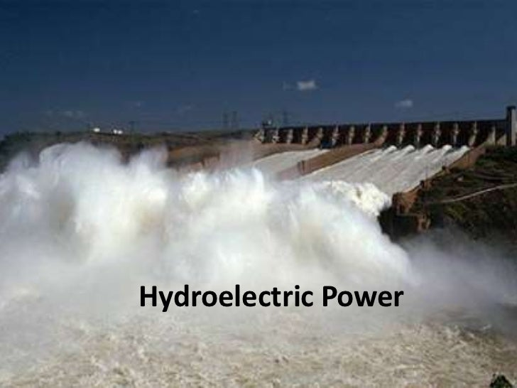 Hydroelectric Power<br />