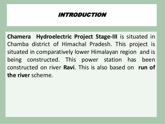 the dulhasti power plant According to the indian documents, the original power generation  and the  downstream of dul hasti hydropower projects, both in operation.