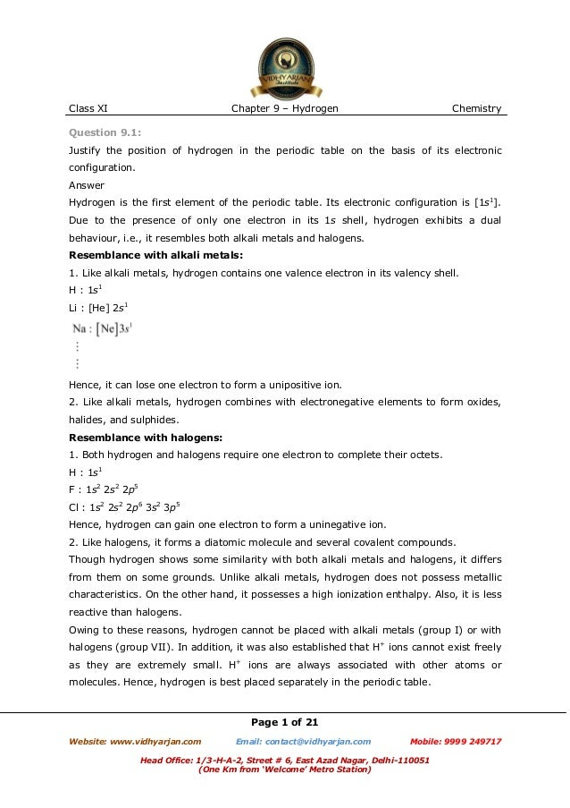 Class XI  Chapter 9 – Hydrogen  Chemistry  Question 9.1: Justify the position of hydrogen in the periodic table on the bas...