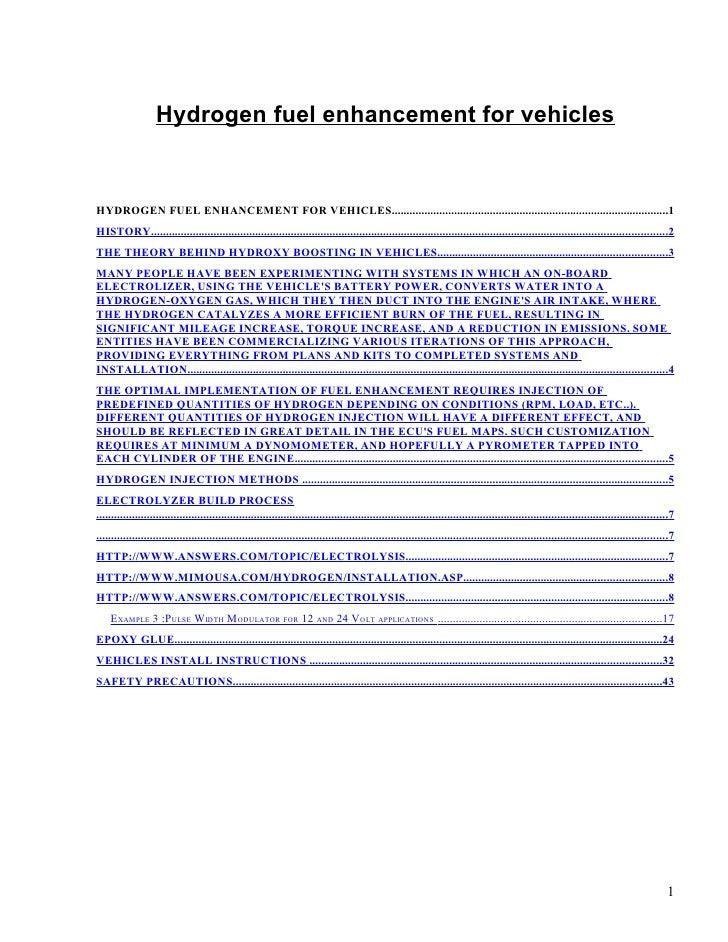 Hydrogen fuel enhancement for vehiclesHYDROGEN FUEL ENHANCEMENT FOR VEHICLES.................................................