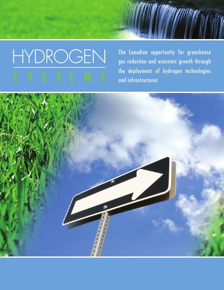 HYDROGEN        The Canadian opportunity for greenhouse                gas reduction and economic growth through          ...