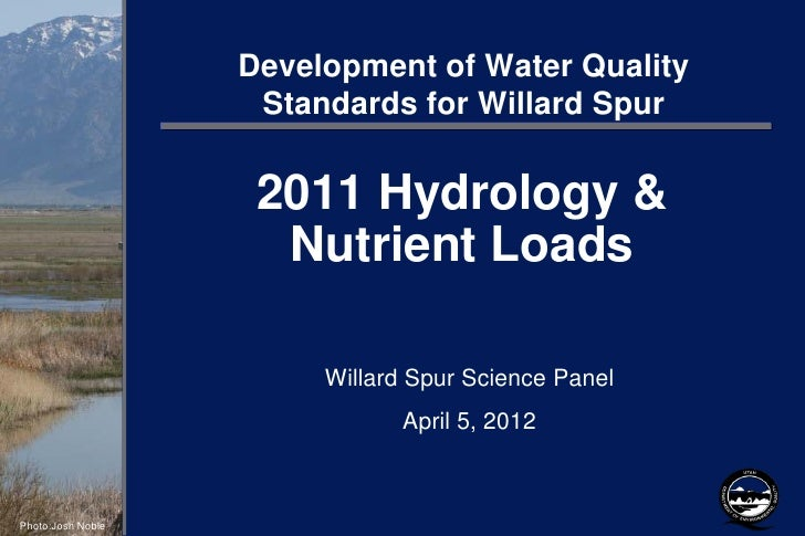 Development of Water Quality                    Standards for Willard Spur                    2011 Hydrology &            ...