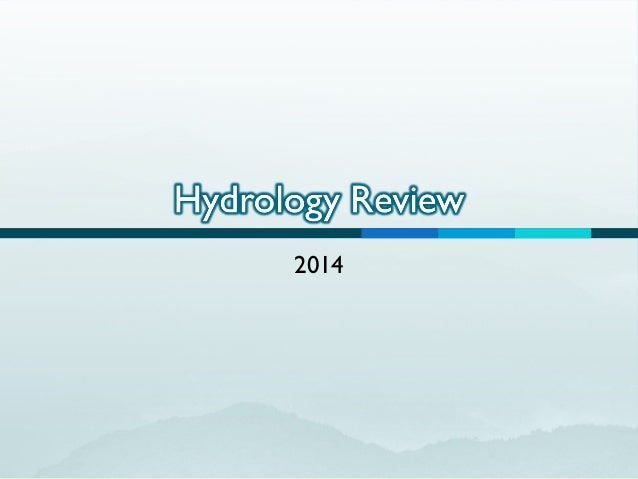 Hydrology Review 2014