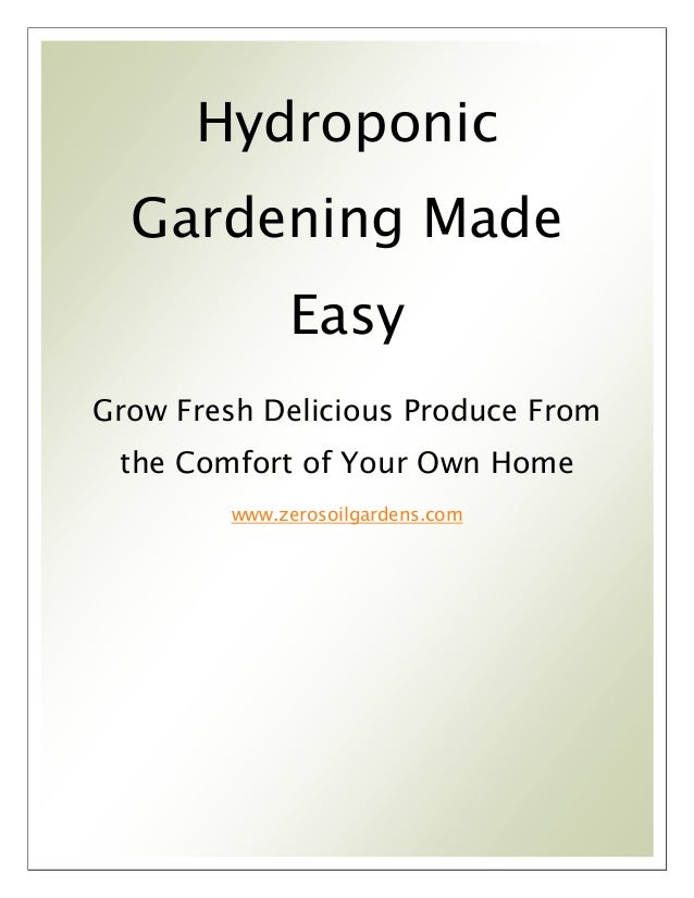 Hydroponic Gardening Made Easy