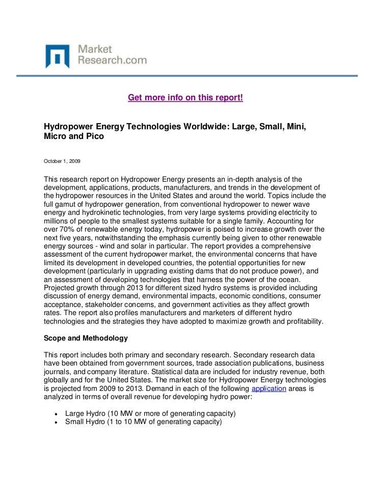 Get more info on this report!Hydropower Energy Technologies Worldwide: Large, Small, Mini,Micro and PicoOctober 1, 2009Thi...