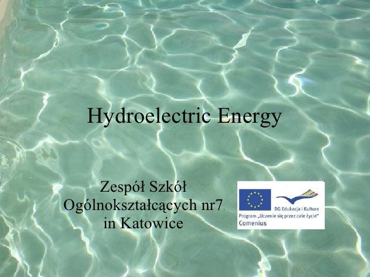 Hydroelectric Energy Zespół Szkół Ogólnokształcących nr7 in Katowice