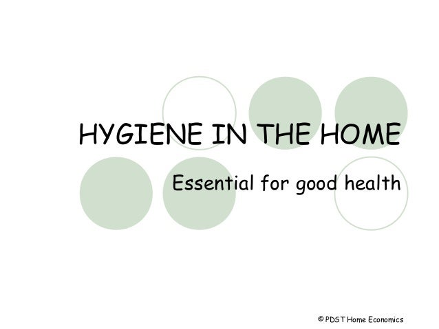 Hygiene in the home
