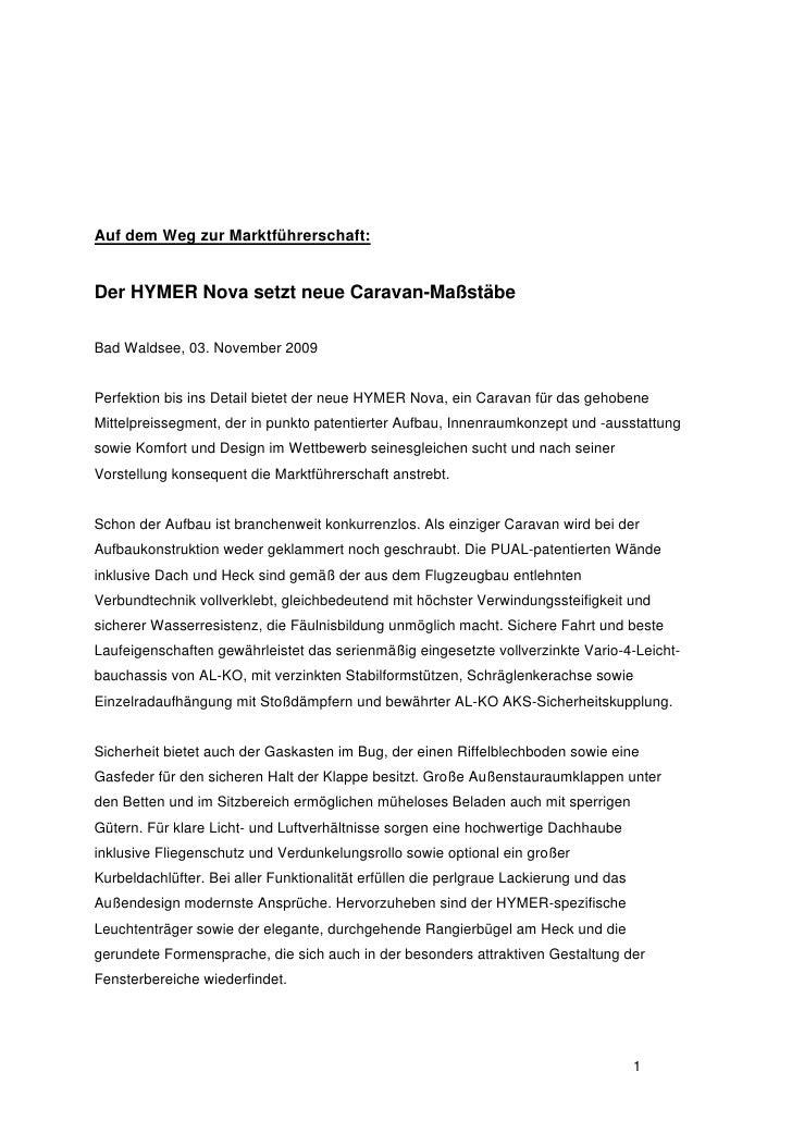 Auf dem Weg zur Marktführerschaft:Der HYMER Nova setzt neue Caravan-MaßstäbeBad Waldsee, 03. November 2009Perfektion bis i...
