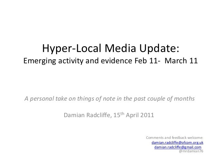 Hyper-Local update: 20 key developments, February - March 2011