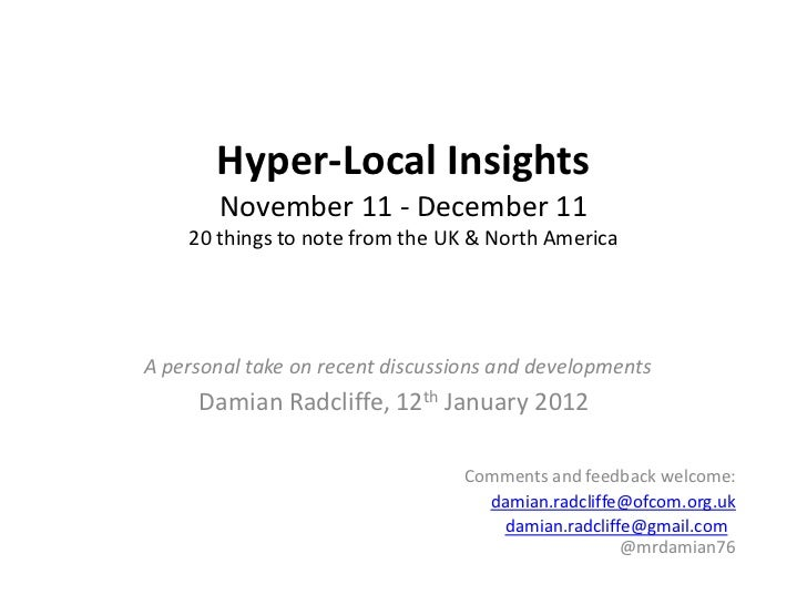 Hyper-Local Insights        November 11 - December 11    20 things to note from the UK & North AmericaA personal take on r...