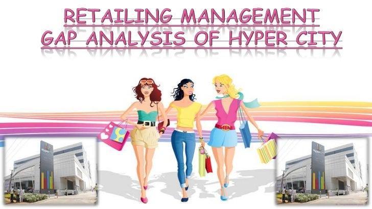 Hyper city (Gap Analysis)