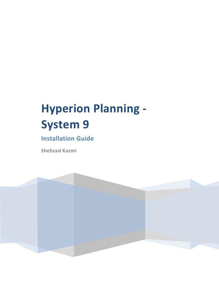 Hyperion Planning - System 9 Installation Guide Shehzad Kazmi