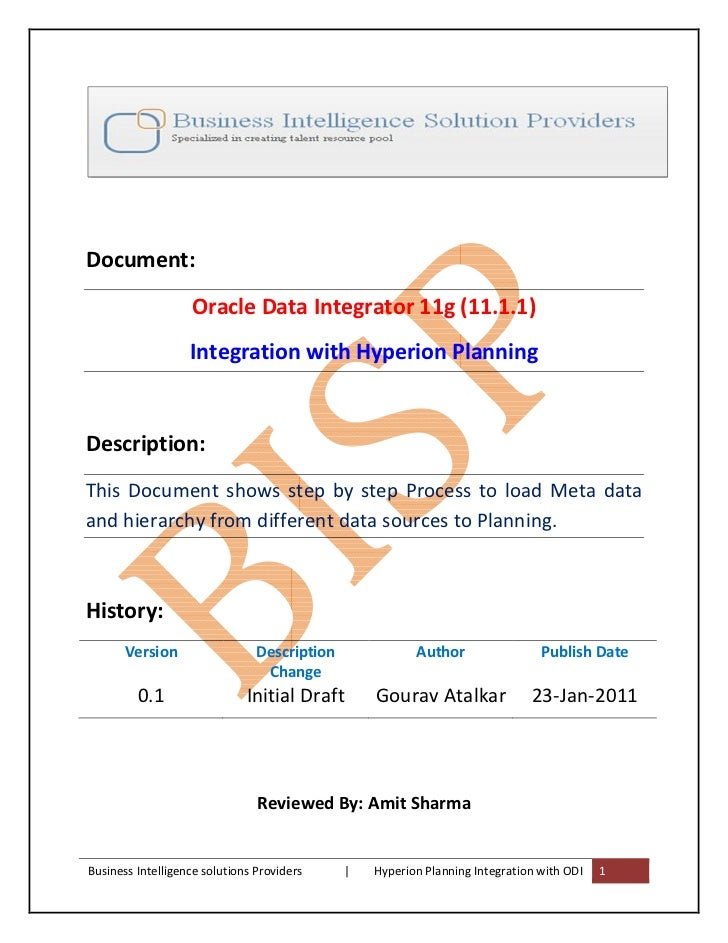 Document:                   Oracle Data Integrator 11g (11.1.1)                   Integration with Hyperion PlanningDescri...