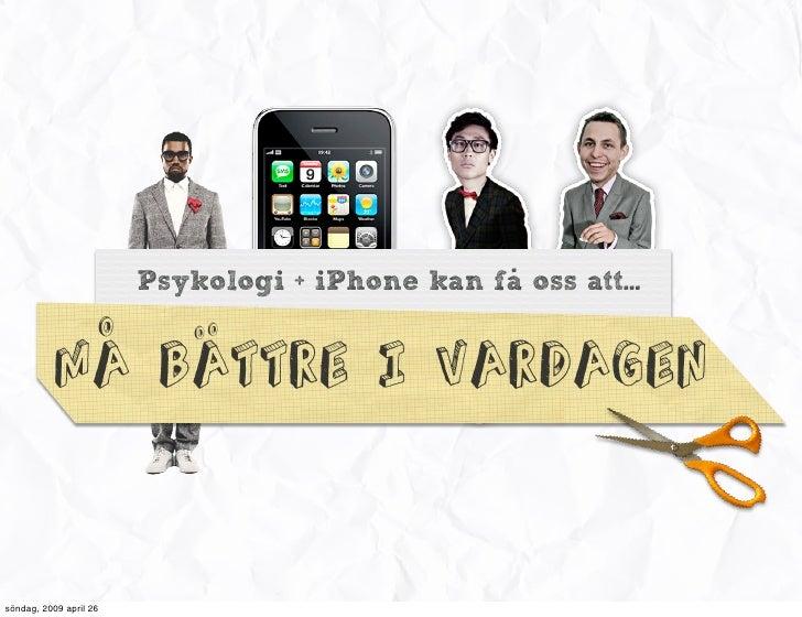 iPhone + Psykologi