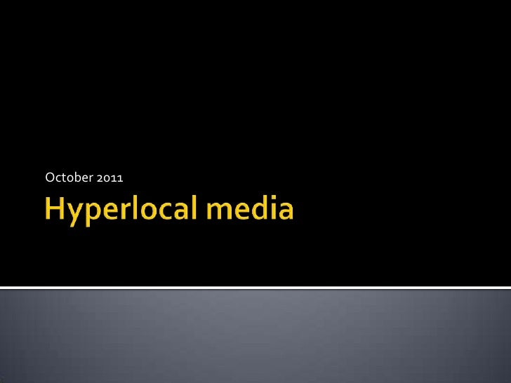 Hyperlocal oct2011