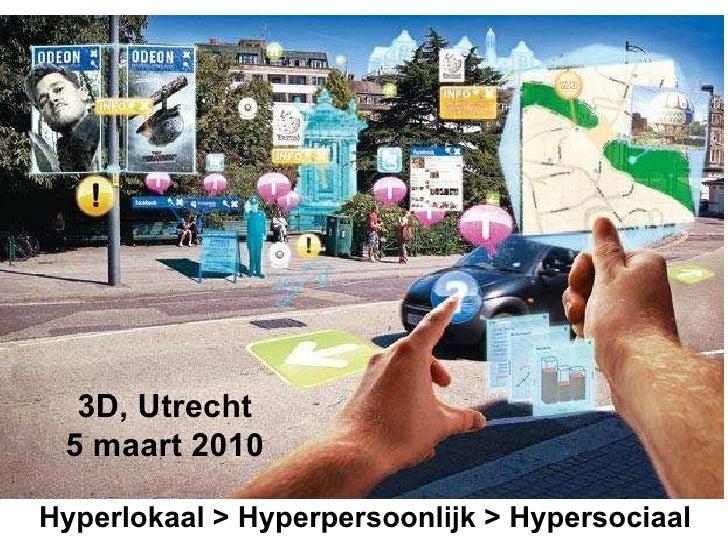 Hyperlokaal Voor #3D Conference